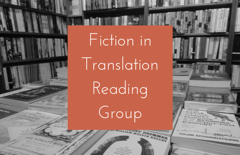 Image of March Translated Fiction Reading Group