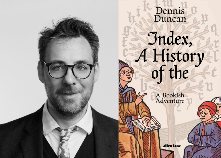 Image of Dennis Duncan on the History of the Index