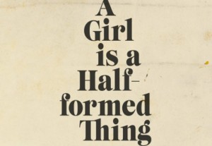 Girl is a half formed thing2