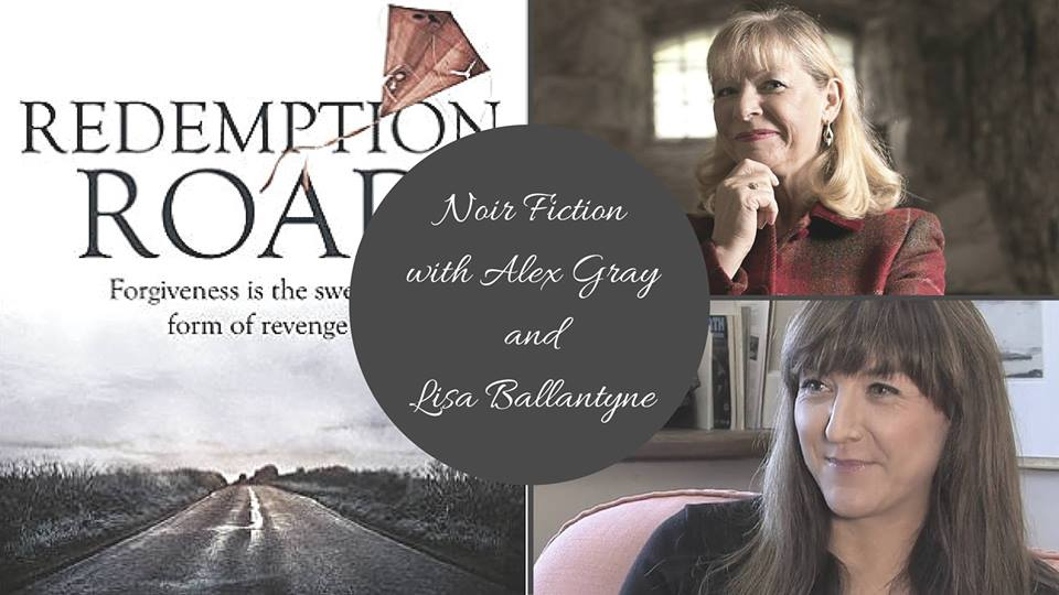 Image of Scottish Noir with Alex Gray and Lisa Ballantyne