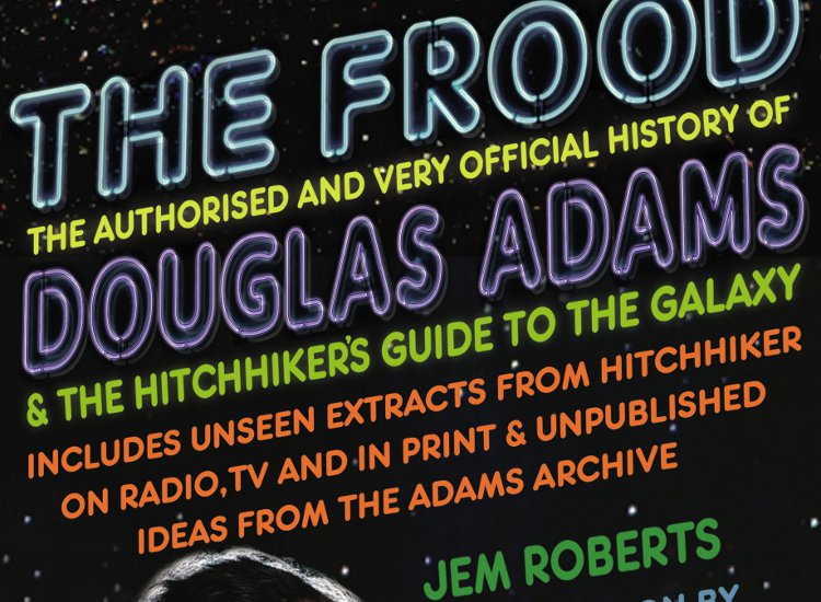 Image of Douglas Adams and The Hitchhiker's Guide to the Galaxy with Jem Roberts