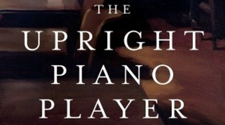 Image of Reading Group: The Upright Piano Player By David Abbott