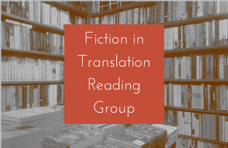 Image of Towards Understanding: A Fiction in Translation Reading Group