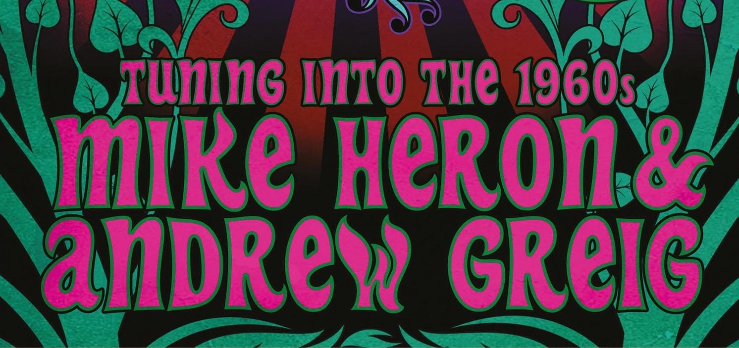 Image of An Evening with Andrew Greig & Mike Heron: Tuning Into the 60s