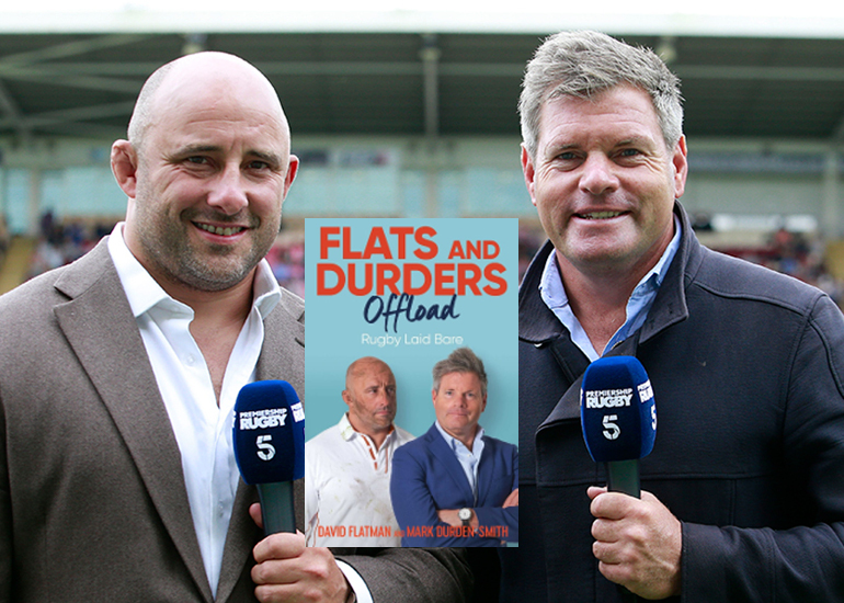 Image of NEW VENUE: David Flatman and Mark Durden-Smith: Rugby Laid Bare