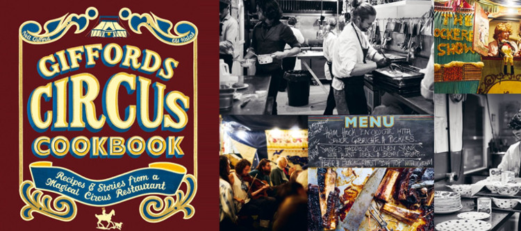 Image of Talks & Tastes: Giffords Circus Cookbook with Ols Halas