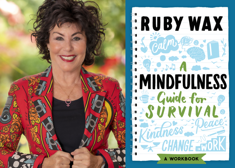 Image of Ruby Wax talks Mindfulness: A Guide for Survival